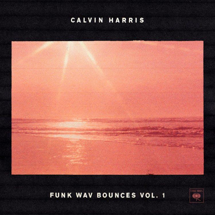calvin harris, feels, Funk Wav Bounces Vol. 1, new album, music, funk, dj, luisa lenzi
